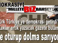 """""""Atatürk Türkiye'ye demokrasiyi getirdi"""" yazan şabalaklar artık, evde oturup dolma sarıyorlar!"""""""