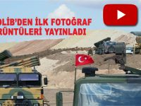 TSK, İdlib'den ilk fotoğraf ve görüntüleri yayınladı!