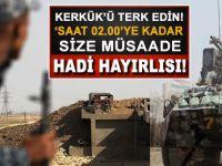 Irak Hükümetinden Peşmerge güçlerine: Kerkük'ü boşaltın!