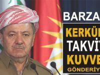 Barzani Kerkük'e takviye kuvvet gönderiyor