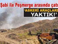 Haşdi Şabi ile Peşmerge arasında çatışma