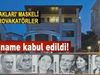 Büyükada'daki ajan provakatörlerin iddianamesi kabul edildi