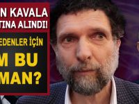 """""""Kızıl Soros"""" olarak bilinen Osman Kavala gözaltına alındı!"""