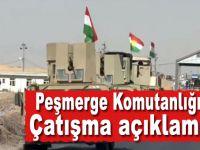 Peşmerge'den yaşanan çatışma ile ilgili açıklama!