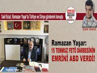 Said Bulut, Ramazan Yaşar ile Türkiye ve Dünya gündemini konuştu!
