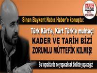 Sinan Baykent'ten Nabız Haber'e çarpıcı açıklamalar!