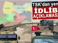TSK'dan yeni İdlib açıklaması!