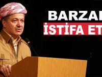 Barzani istifa etti!