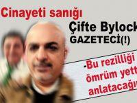 Dink cinayeti sanığı çifte Bylock'çu gazeteci!