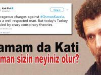 Tamam da Kati Piri, Osman sizin neyiniz olur?
