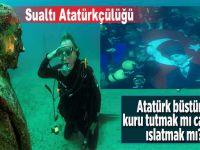 """""""Atatürk büstünü kuru tutmak mı caizdir, ıslatmak mı?.."""""""