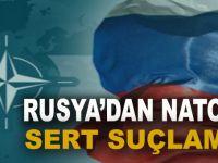 Rusya'dan NATO'ya sert suçlama