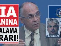Türkiye'de bir ilk; CIA ajanına Yakalama kararı!