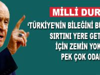 """Bahçeli: """"Bölgede Türkiye'nin bileğini bükmek, sırtını yere getirmek için zemin yoklayan pek çok odak var!"""""""