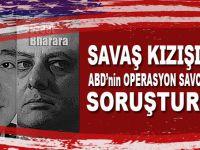 Savaş kızışıyor; İstanbul Cumhuriyet Başsavcılığı ABD'li 'operasyon' savcılarına soruşturma başlattı