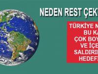 Türkiye neden bu kadar çok boyutlu ve içerikli saldırıların hedefinde?