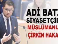 Adi Batılı siyasetçiden Müslümanlara çirkin hakaret!