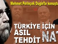 """""""Türkiye için asıl tehdit; NATO!"""""""