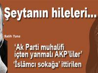 """Salih Tuna: """"AK Parti muhalifi içten yanmalı AKP'liler"""" de Bahçeli'nin direniş cephesinde yer almasından rahatsız"""