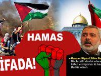 Ve Hamas'dan İntifada Çağrısı!