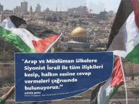 """""""Siyonist İsrail ile tüm ilişkileri kesin, halkların sesine kulak verin!"""""""