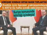 Erdoğan-Putin görüşmesi sonrası ortak basın açıklaması!