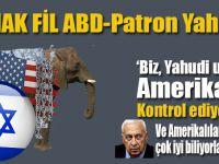 """""""Biz, Yahudi ulusu, Amerika'yı kontrol ediyoruz ve Amerikalılar bunu çok iyi biliyorlar!"""""""