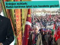 Erdoğan açıkladı; Kudüs kararının iptali için harekete geçildi!