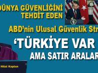 Türkiye, ABD'nin ulusal güvenlik stratejisinde yok mu?