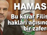 Hamas: Bu karar Filistin hakları açısından bir zaferdir