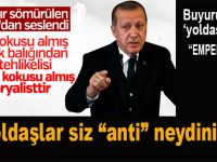 "Erdoğan: ""Kan kokusu almış köpek balığından daha tehlikelisi, petrol kokusu almış emperyalistlerdir!"""