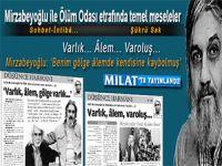 Şükrü Sak yazdı; Salih Mirzabeyoğlu ile Ölüm Odası etrafında temel meseleler...