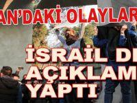 İsrail'den İran'daki olaylarla ilgili açıklama!