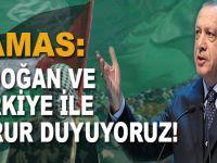 """Hamas: """"Erdoğan ve Türkiye ile gurur duyuyoruz!"""""""
