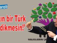"""HDP karıştı; """"Demirtaş'ın yerine sakın bir Türk göz dikmesin!"""""""