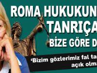 """Alev Alatlı: """"Roma hukukunun tanrıçası bize göre değil"""""""