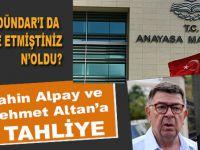 Şahin Alpay ve Mehmet Altan'a tahliye...