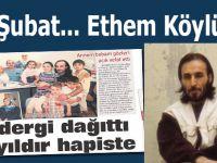 Ethem Köylü... Bir dergi dağıttı,23 senedir zindanda!