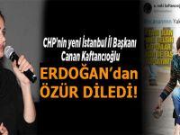 Kaftancıoğlu, Cumhurbaşkanı Erdoğan'dan özür diledi