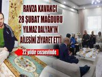 Ravza Kavakcı'dan 28 Şubat Mağdurunun Ailesine ziyaret!