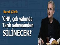 """Burak Çileli: """"CHP çok yakında tarih sahnesinden silinecek!"""""""