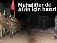 Muhalifler Afrin için hazırlandılar!