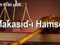 Abdullah Kiracı yazdı; Makasıd-ı Hamse...