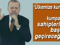 """Erdoğan: """"Ülkemize kurulan tüm kumpasları sahiplerinin başına geçireceğiz!"""""""