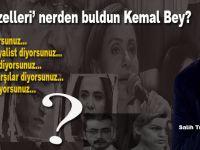 """Salih Tuna: """"Bu 'güzelleri' nerden buldun Kemal Bey?"""""""