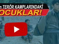 Onlar YPG/PKK'nın terör kamplarına zorla götürülen çocuklar...