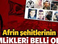 Afrin şehitlerinin kimlikleri belli oldu!