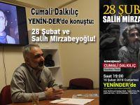 Cumali Dalkılıç YENİN-DER'de konuştu; 28 Şubat ve Salih Mirzabeyoğlu!
