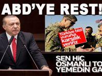"""Erdoğan'dan Türkiye'yi tehdit eden ABD'li generale; """"Osmanlı tokadı yememişler!"""""""