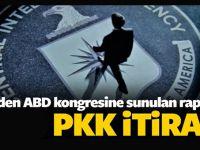 ABD Kongresi'ne sunulan raporda PKK itirafı!